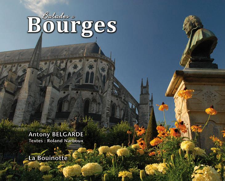 Ouvrage de Roland Narboux sur Bourges