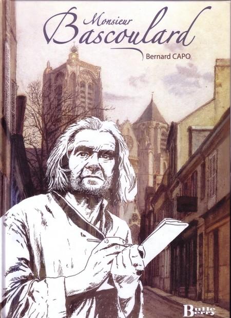 Bascoulard par Bernard Capo