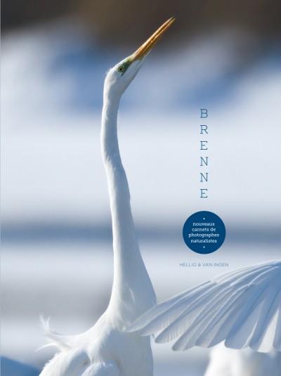 Brenne, nouveaux carnets de photographes naturalistes