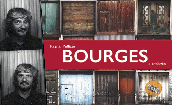Bourges à emporter / Raynal Pellicer