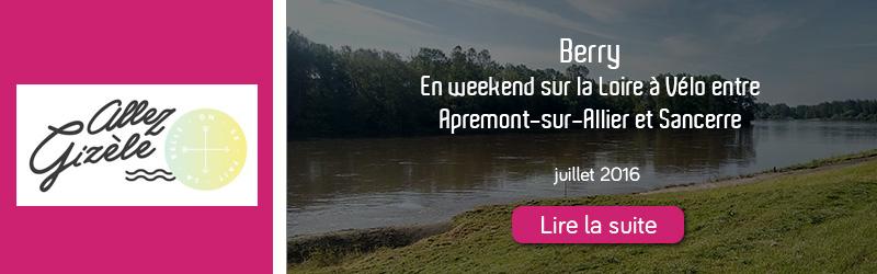 Blog Allez Gizèle - La Loire à Vélo entre Apremont-sur-Allier et Sancerre