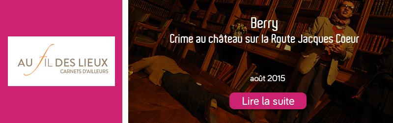 Au fil des lieux crime au chateau - aout 2015