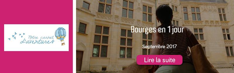 notre carnet d'aventure blog bourges