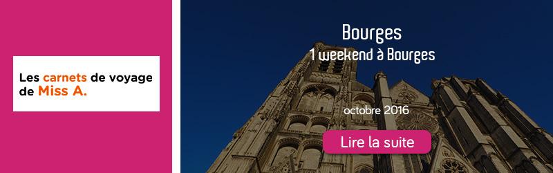 Blog Carnets de Miss A - Un weekend à Bourges