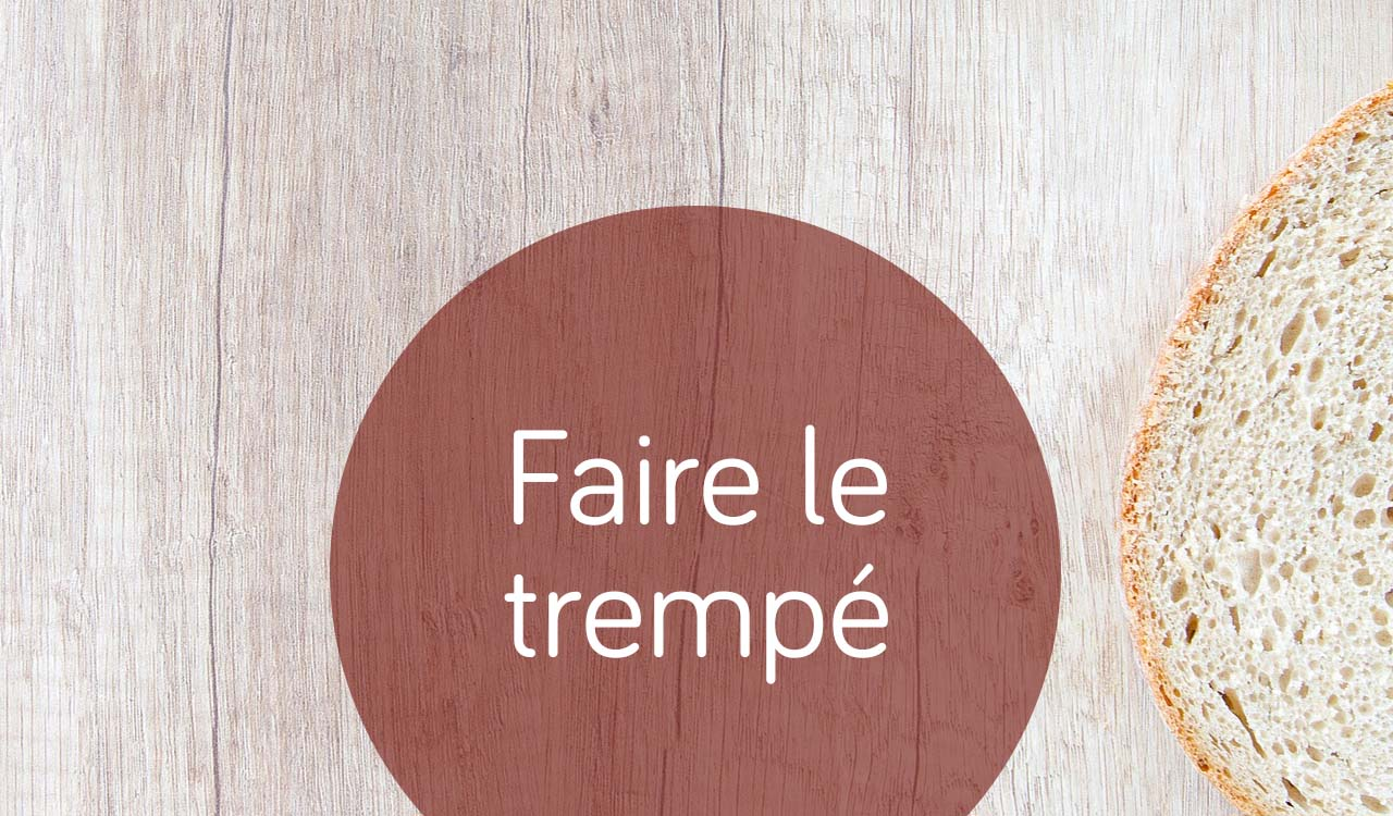 faire le trempé