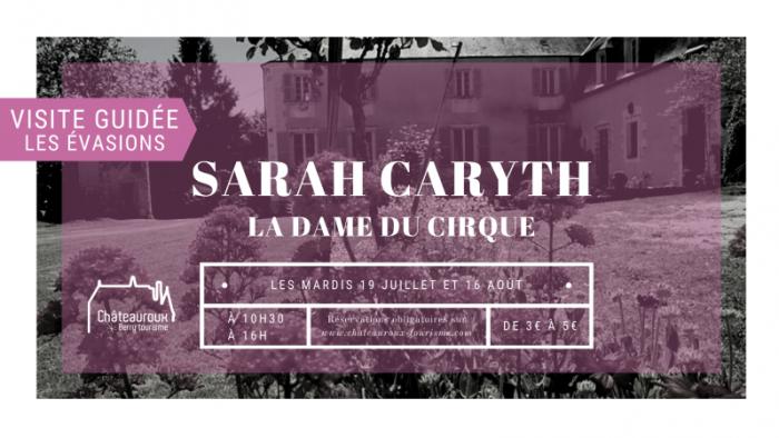 Sarah Caryth, la Dame du Cirque