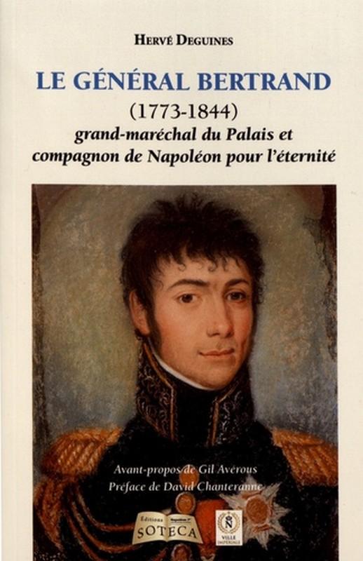 Bertrand Grand Maréchal du Palais